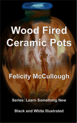 Title: Wood Fired Ceramic Pots - Description: Wood Fired Ceramic Pots by Felicity McCullough